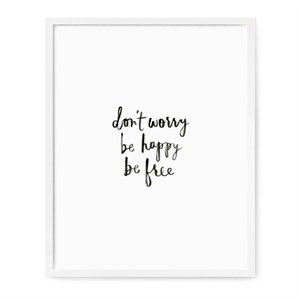 Dont' worry Print