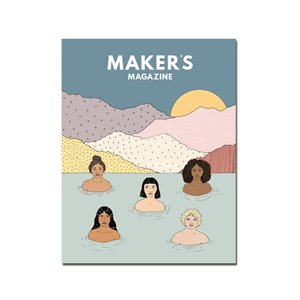 Maker's Magazine -  Issue 4: women